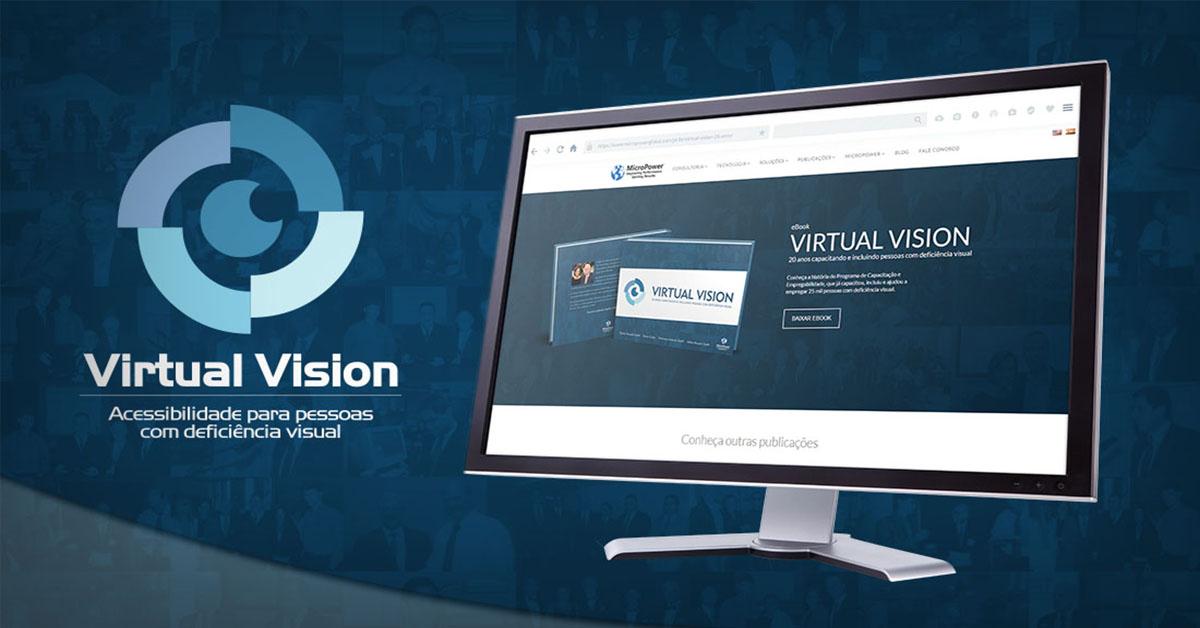 """Lançamento do eBook """"Virtual Vision - 20 anos capacitando e incluindo Pessoas com deficiência visual"""""""